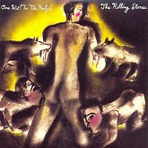One Hit (To The Body) - The Rolling Stones