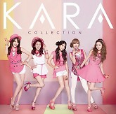 KARA Collection-KARA ft. Gyuri (KARA) ft. Seungyeon (KARA) ft. Nicole (KARA) ft. Hara (KARA) ft. Jiyoung (KARA)