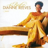 The Best Of Dianne Reeves-Dianne Reeves
