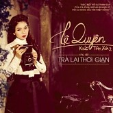 Tr Li Thi Gian (Khc Tnh Xa 2) - L Quyn