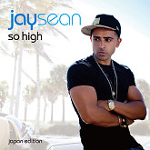 So High - Jay Sean