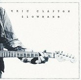 Slowhand (Deluxe Edition) (CD1) -  Eric Clapton