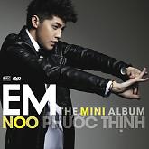 Em (The Mini Album) - Noo Phước Thịnh