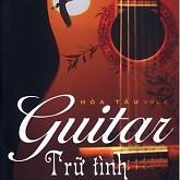Album Hòa Tấu Guitar Trữ Tình Vol 1