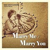 Marry Me Marry You - Kim Hyun Joong