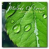 Melody Of Forest - Listen To The Rain - Various Artists