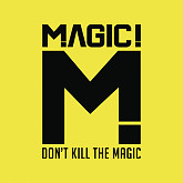 Don't Kill The Magic-MAGIC!