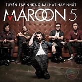 Album The Best Of Maroon 5 (Những Bài Hát Hay Nhất Của Maroon 5)