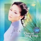 Khúc Ca  Đồng Tháp -  Như Quỳnh