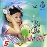 Con Cò Bé Bé 5 - CD3 - Xuân Mai