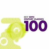100 Best 20th Century Classics CD 4 - Various Artists