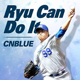 Ryu Can Do It - CNBlue