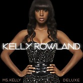 Ms. Kelly (Deluxe Edition) - Kelly Rowland