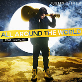 All Around The World (Single) - Justin Bieber,Ludacris