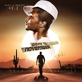 Gone Til November Road To Redemption(CD1) - T.I