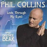 Look Through My Eyes -  Phil Collins