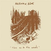 They Go To The Woods - Herman Düne