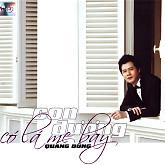 Album Tình Ca : Con đường có lá me bay – Quang Dũng ( Quê Hương)