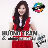 Hương Tràm & Những Bài Hát Tại Giọng Hát Việt