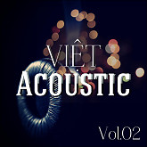 Việt Acoustic Vol. 2 - Various Artists