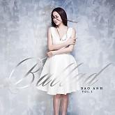 Ballad Vol. 1-Bảo Anh