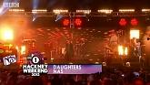 Daughters (Radio 1's Hackney Weekend) - Nas