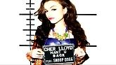 Want U Back (Audio) - Cher Lloyd,Snoop Dogg