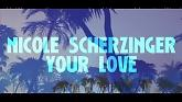 Your Love (Lyric Video) - Nicole Scherzinger