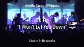I Won't Let You Down (Live From The Honda Stage)-OK Go