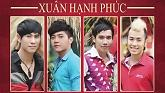 Xun Hnh Phc - Trn Tun Lng,Phm Trng,Chu Gia Kit,Akira Phan