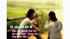 Video Và Như Thế Em Đi - Ưng Hoàng Phúc