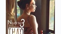 Video Người Thứ Ba - Thanh Thảo
