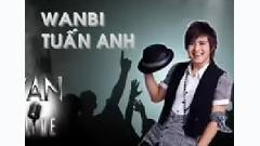 Yan Live : Wanbi Tuấn Anh - Wanbi Tuấn Anh