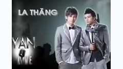 Yan Live : La Thăng - La Thăng