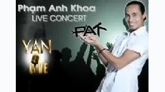 Yan Live : Phạm Anh Khoa - Phạm Anh Khoa