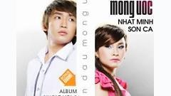 Mong Ước - Sơn Ca ft. Nhất Minh