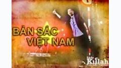 Video Bản Sắc Việt Nam - Mr.T