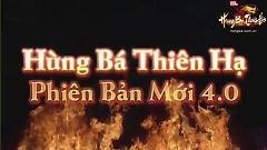 Hùng Bá Thiên Hạ Phiên Bản 4.0 - Trailer