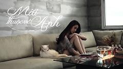 Video Mãi Thuộc Về Anh - Thủy Tiên
