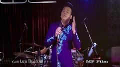 Video Đêm Gành Hào Nghe Điệu Hoài Lang - Lưu Thiên Ân