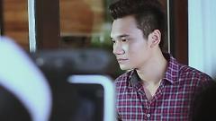 Đừng Cố Yêu (Behind The Scenes) - Khắc Việt