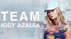 Video Team - Iggy Azalea