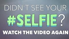 Video #Selfie - The Chainsmokers