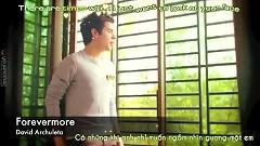 Forevermore (Vietsub) - David Archuleta