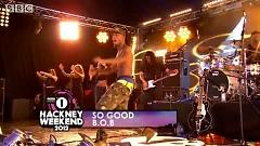So Good (Radio 1's Hackney Weekend) - B.o.B
