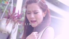 Đến Phút Cuối (Trailer) - Ngô Trác Linh