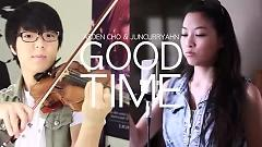 Good Time - Arden Cho ft. Jun Sung Ahn