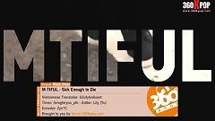 Sick Enough To Die (Vietsub) - M-tiful