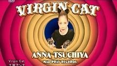 Virgin Cat - Anna Tsuchiya