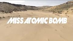 Miss Atomic Bomb - The Killers